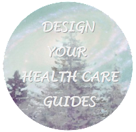 Design Your Health Care Guides